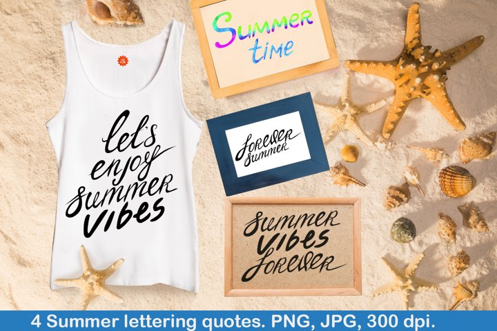 Summer vibes. Lettering quotes. 4 designs. Png, jpg