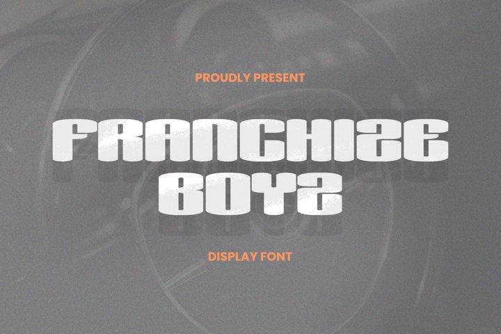 Franchize Boyz Font