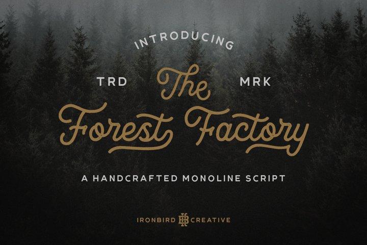 The Forest Factory & Bonus
