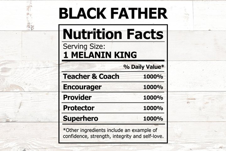 Black Fathers Day Nutrition Facts African American Dad
