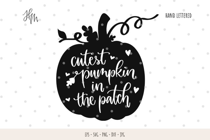 Cutest pumpkin in the patch cut file SVG DXF EPS PNG JPG