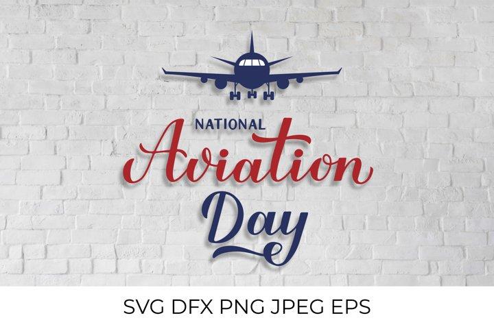 National Aviation Day SVG, PNG Sublimation Design, DXF