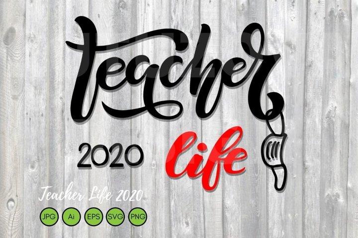 Teacher Life 2020 SVG pandemic education Quarantine teaching