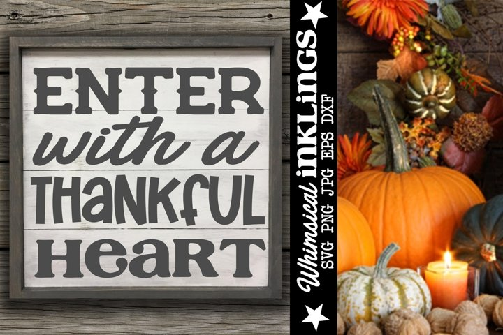 Enter With A Thankful Heart SVG