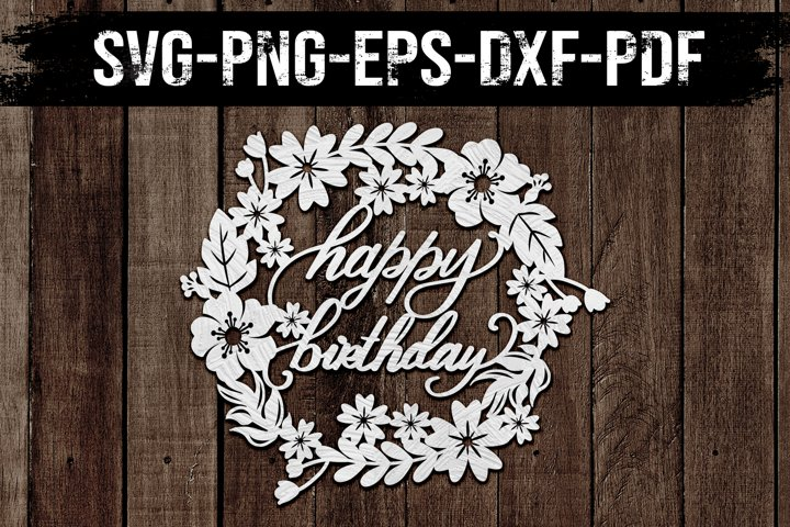 Happy Birthday Wreath 1 Papercut Template, Clipart, SVG DXF