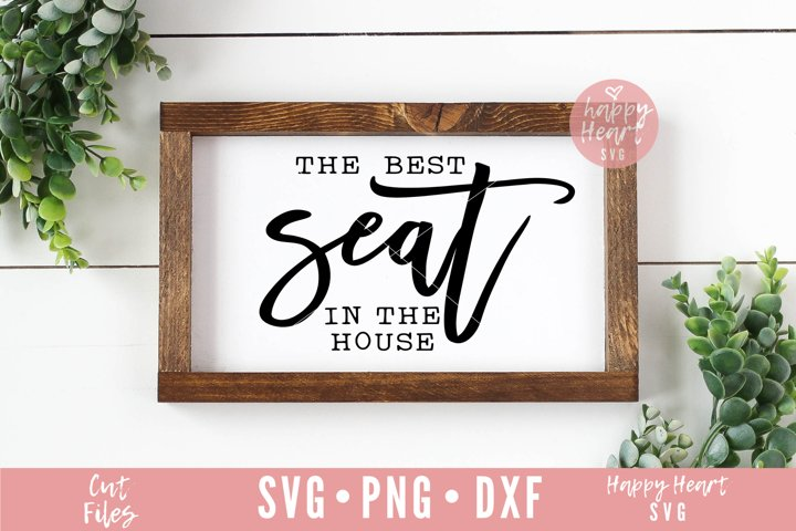 The Best Seat In The House SVG - Bathroom SVG