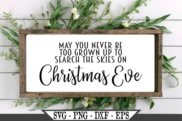 May You Never Be Too Grown Up To Search The Skies SVG