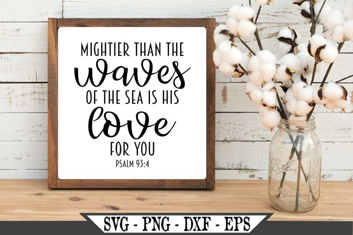 Mightier Than The Waves Of The Sea Is His Love For You SVG