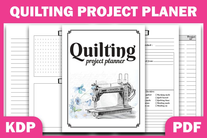 Quilting Project Planner Ready PDF For KDP | Craft planner