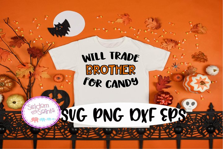 Will Trade Brother For Candy SVG PNG EPS DXF