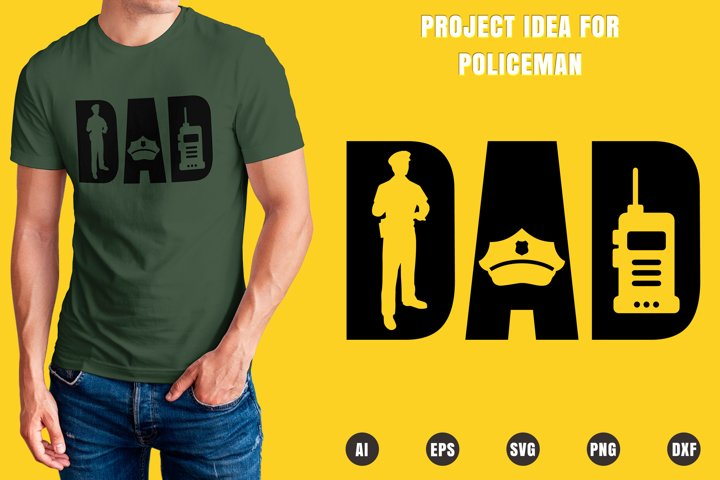 Dad Policeman SVG - Fathers Day Designs
