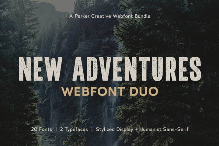 New Adventures | Webfont Duo by Parker Creative
