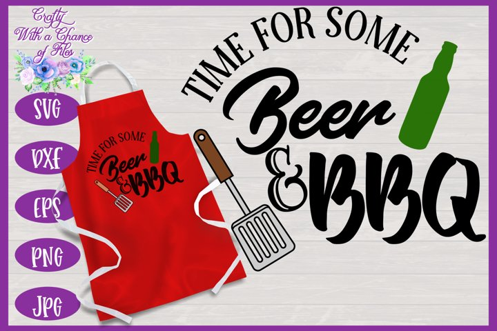 Time for Beer & BBQ SVG | Fathers Day BBQ Grill Apron