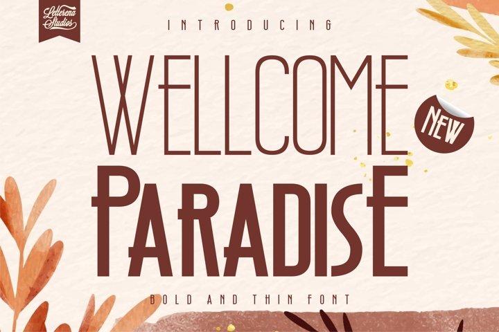 Wellcome Paradise - ModernSansSerif Font
