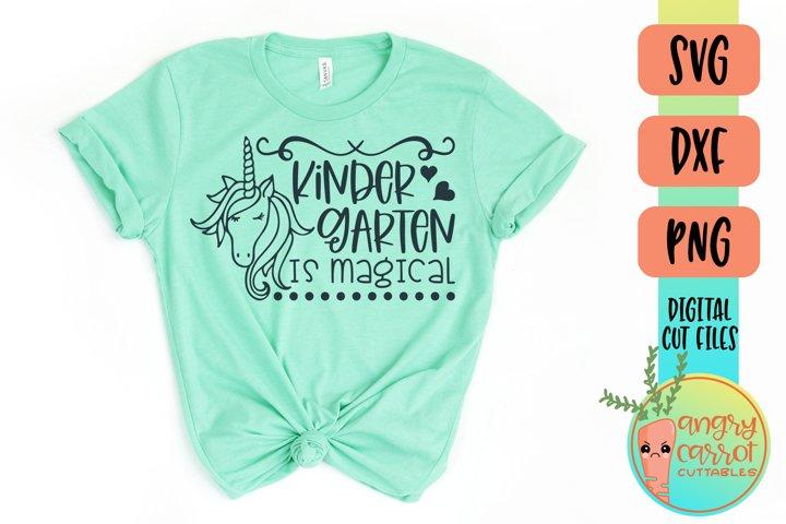 Kindergarten Is Magical SVG Files | Unicorn School Shirt SVG