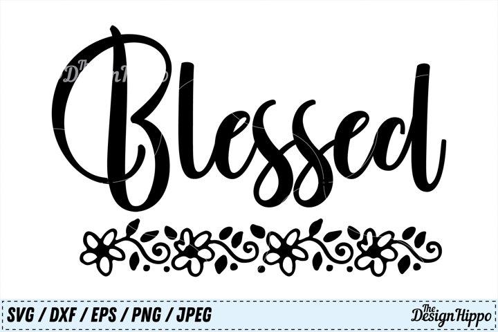 Blessed SVG, Christian SVG, Thanksgiving SVG, Jesus SVG, PNG