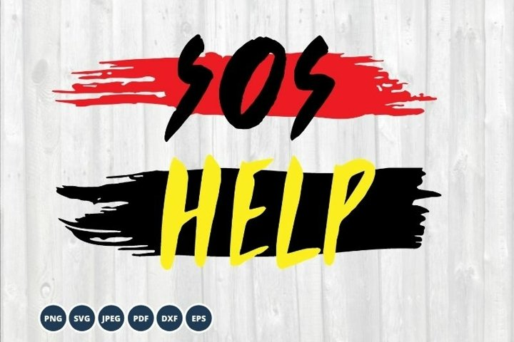 Sos SVG Help SVG. Quote Clipart