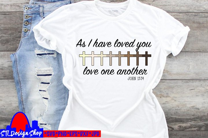 Racial Equality Love One Another svg file bible Christian