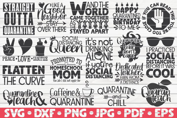Quarantine/Social Distancing SVG Bundle   17 designs