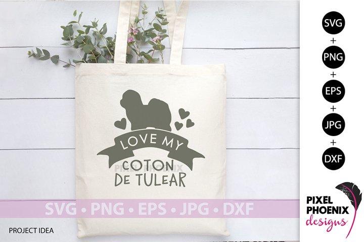 Dog SVG, Love my Coton De Tulear