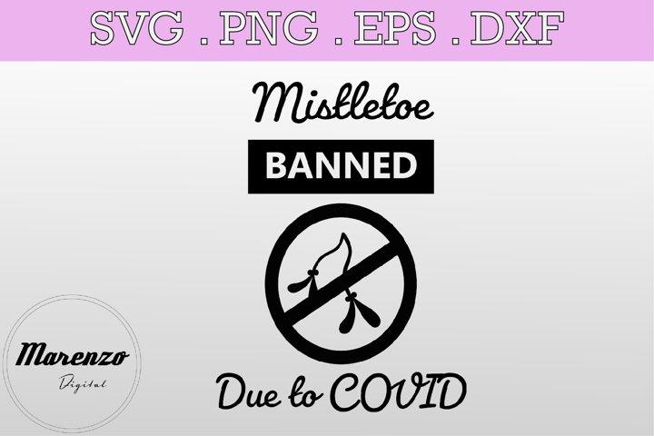 Mistletoe Banned SVG PNG EPS DXF