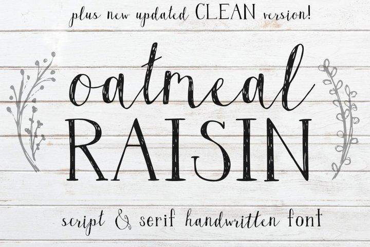Oatmeal Raisin Script and Serif Web Font