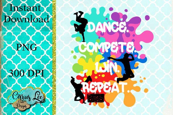 Dance Compete Win Repeat Sublimation Design