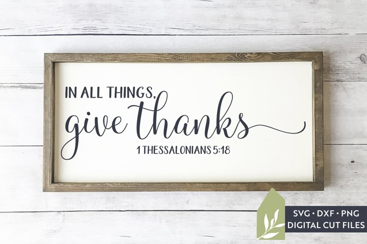 In All Things, Give Thanks SVG, Christian Thanksgiving SVG