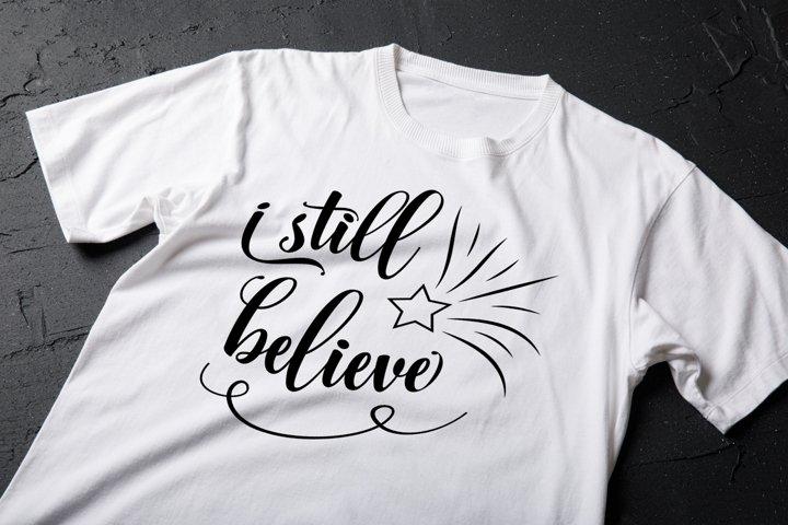 I Still Believe | Christmas SVG File