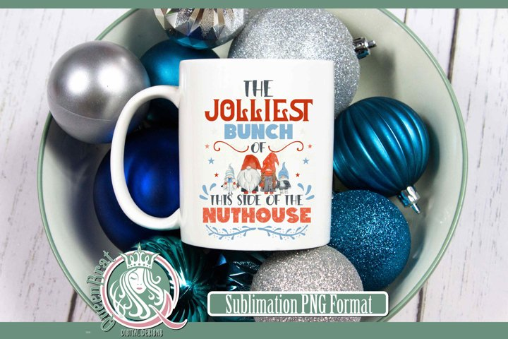 Sublimation | Jolliest Bunch of Gnomes this side of Nuthouse