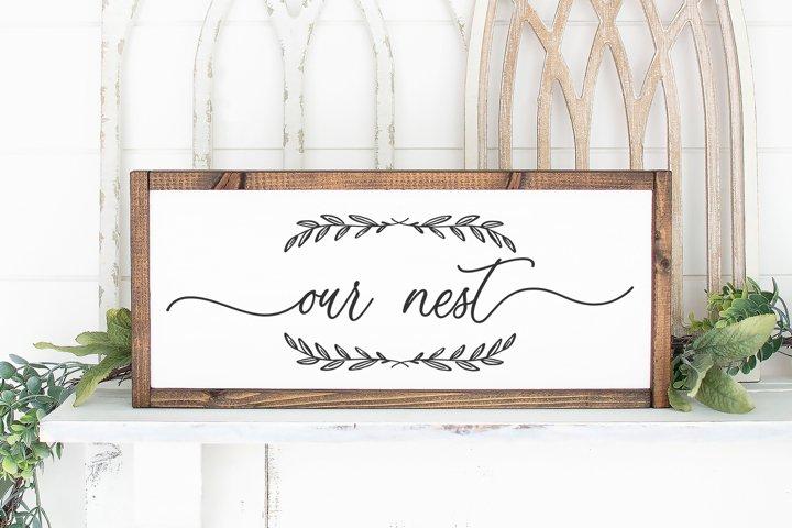 Our Nest - SVG Sign File