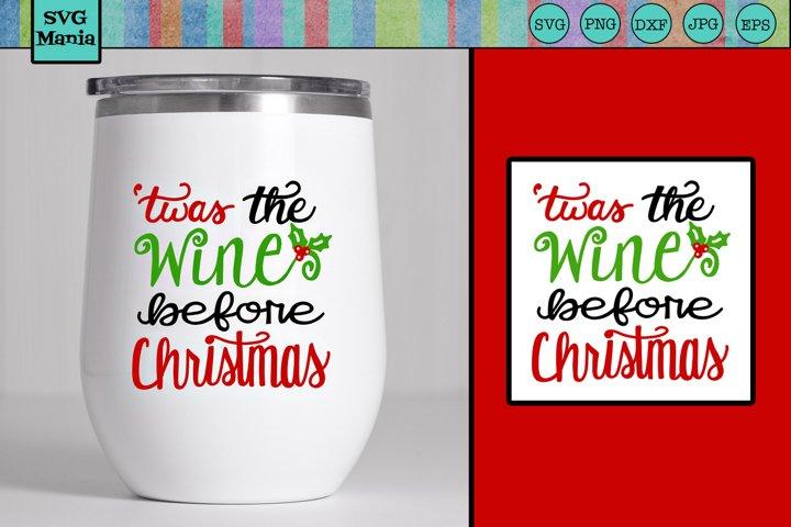 Wine SVG, Funny Christmas Wine Glass SVG, Wine Saying SVG