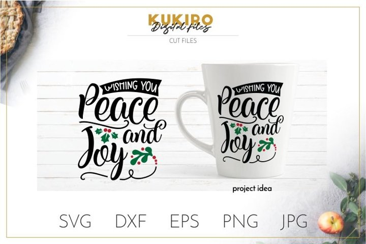 Wishing you peace and joy SVG - Christmas SVG Cut file