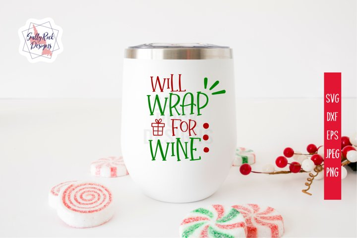 Will Wrap For Wine SVG, Chrsitmas SVG, Wine SVG, Cut Files