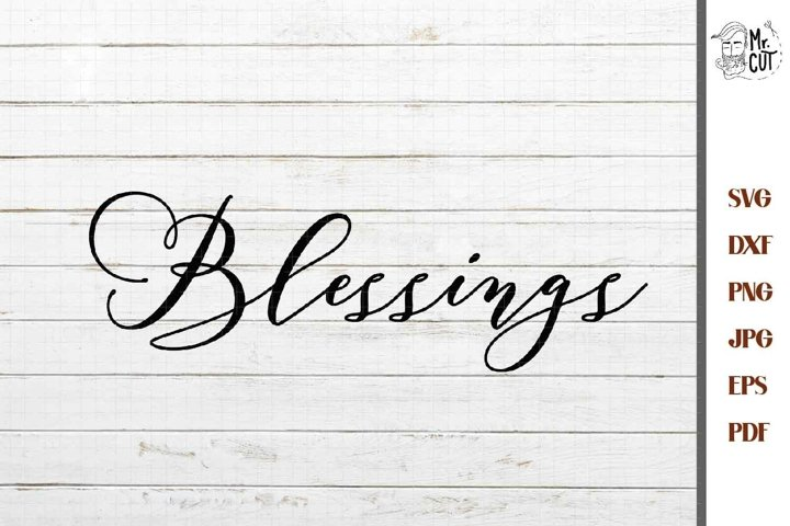 Blessings svg, Blessed svg,