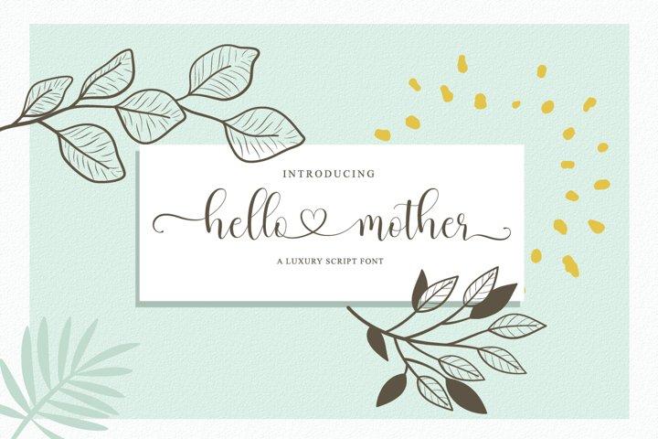 hello mother - a luxury script font