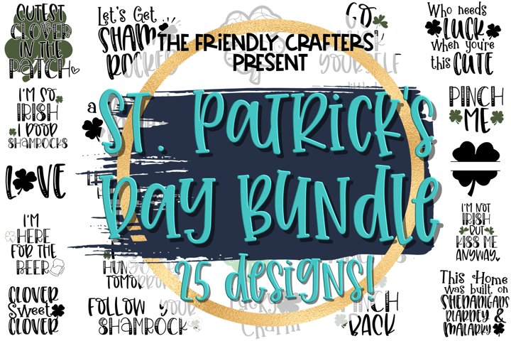 St. Patricks Day Bundle - A Bundle of 25 St Patrick SVGs