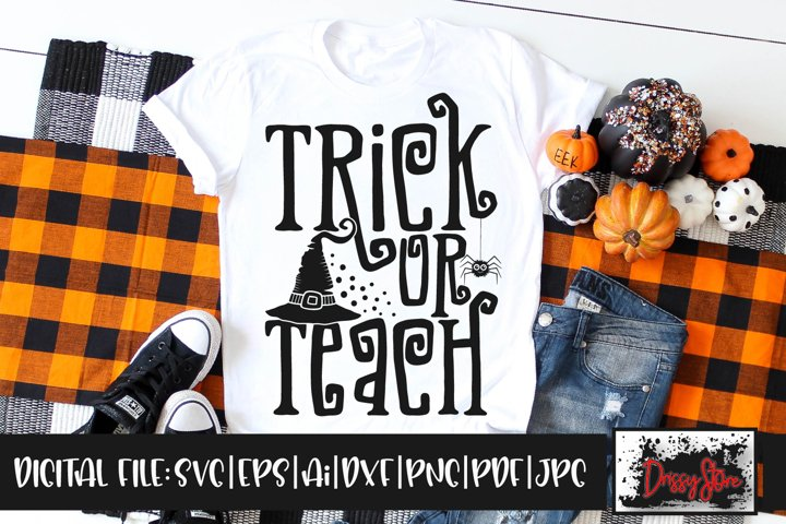Trick or Teach SVG DXF Ai EPS PDF PNG JPG