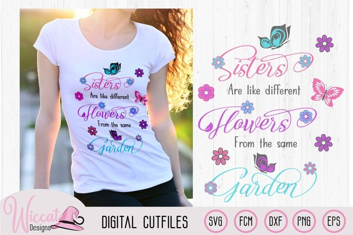 Sisters are like flowers quote, sister love