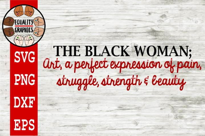 The Black Woman Quote SVG | DXF | PNG | EPS