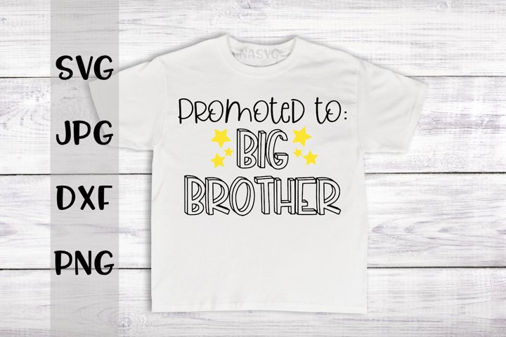 Promoted To Big Brother, A Sibling SVG For Crafters