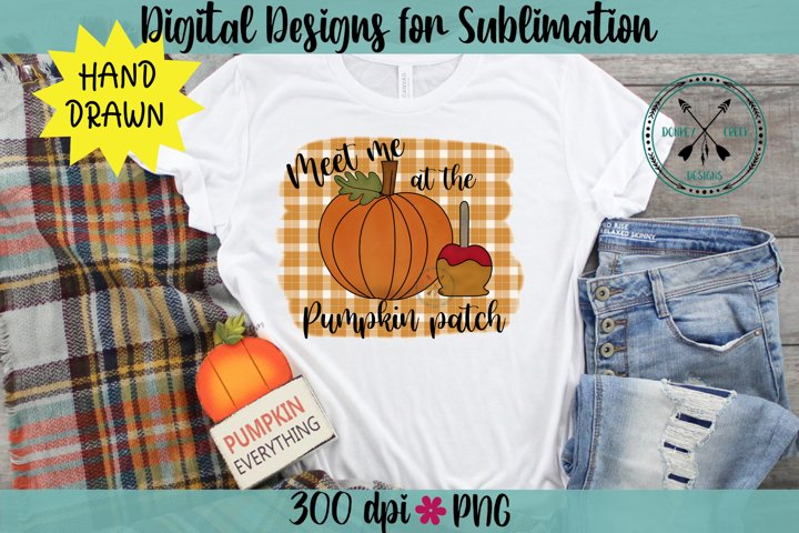 Meet me at the Pumpkin Patch Hand Drawn Sublimation Design