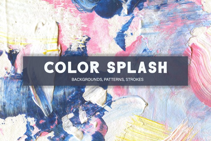 Color Splash Acrylic Collection, patterns and backgrounds