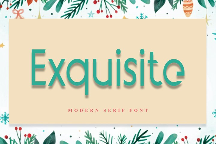Exquisite | Modern Typeface Font
