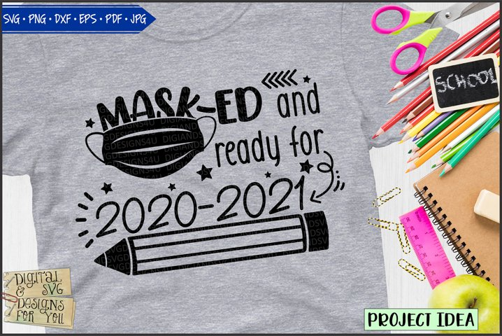 Masked and ready for 2020-2021 | Mask | Back to school svg