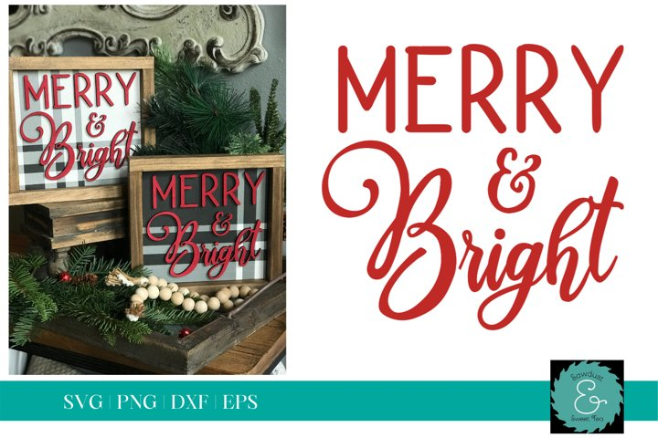 Merry and Bright SVG, Christmas SVG, Glowforge SVG