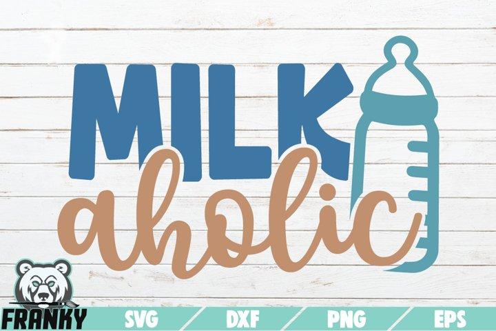 Milkaholic SVG | Printable Cut file