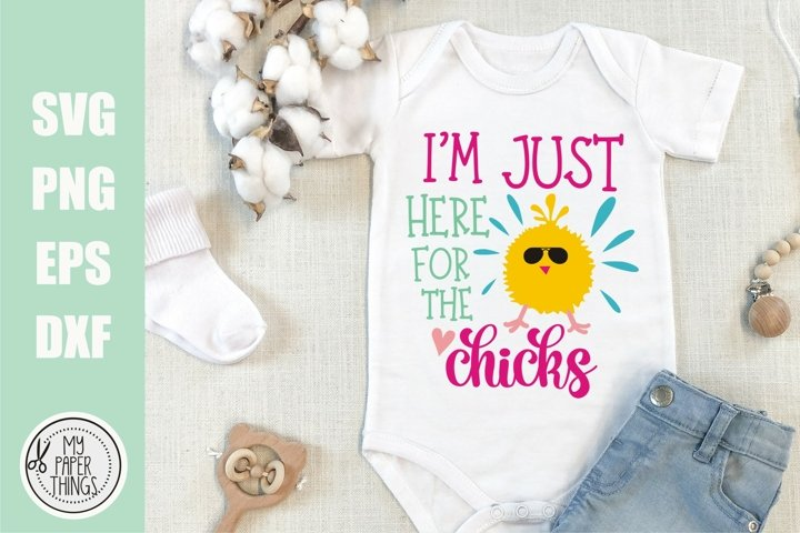 Easter Baby svg | Im just here for the Chicks