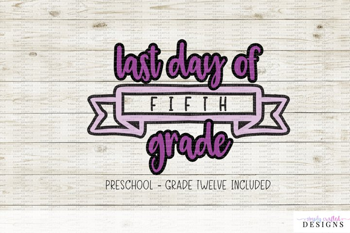 Last Day of School Banner - Customizable
