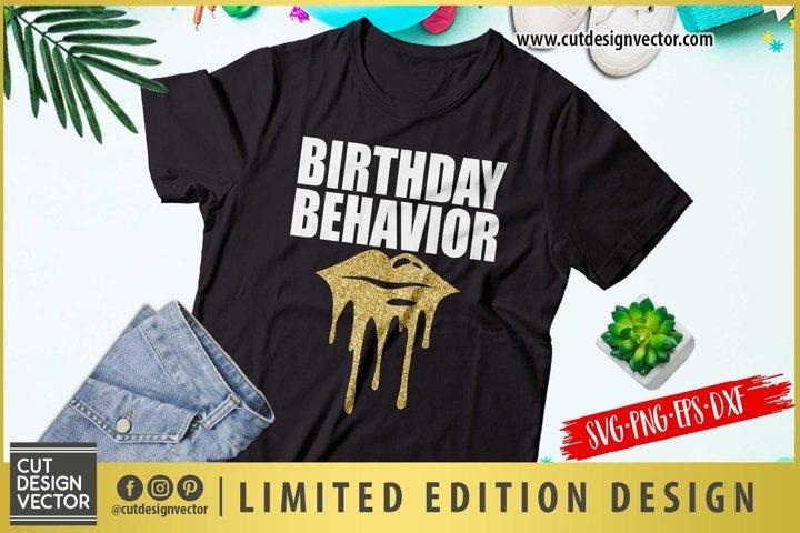 Birthday Behavior SVG